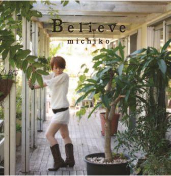 michiko_believe.jpg